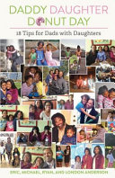 Daddy Daughter Donut Day - 18 Tips for Dads with Daughters