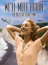 We'll Meet again: The Best of Vera Lynn (PVG)