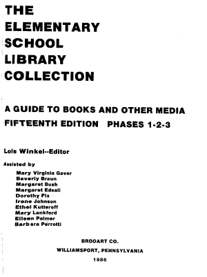 The Elementary School Library Collection  Phases 1 2 3