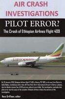 AIR CRASH INVESTIGATIONS  PILOT ERROR  The Crash of Ethiopian Airlines Flight 409 PDF