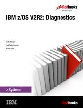 IBM z/OS V2R2: Diagnostics