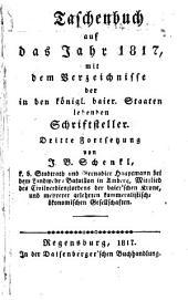 Taschenbuch: Auf das Jahr...: mit dem Verzeichniss der im Königreich Bayern lebenden Schriftsteller