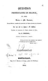 Question protestante en France en 1842: lettre à M. Casimir,... avec une note en réponse à M. Juillerat,...