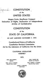 Constitution of the United States ; Constitution of the State of California as Last Amended ...: Magna Carta, Mayflower Compact, Declaration of Independence, Articles of Confederation : Constitutional History of California, Act for the Admission of California Into the Union