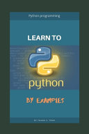 Learn to Python Programming by Examples PDF