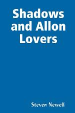 Shadows and Allon Lovers