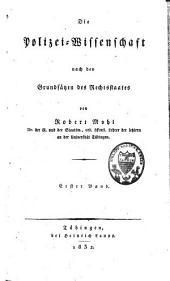 Die Polizei-Wissenschaft nach den Grundsätzen des Rechtstaates: Band 1
