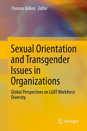 Sexual Orientation and Transgender Issues in Organizations PDF