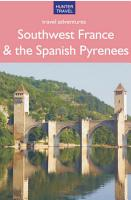 Adventure Guide Southwest France And Spansih Pyrenees
