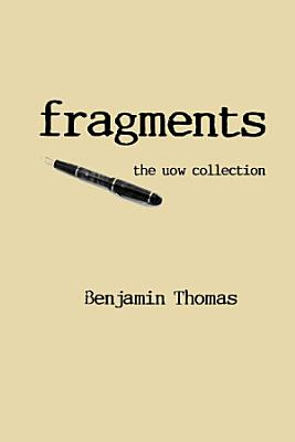Fragments  the Uow Collection PDF