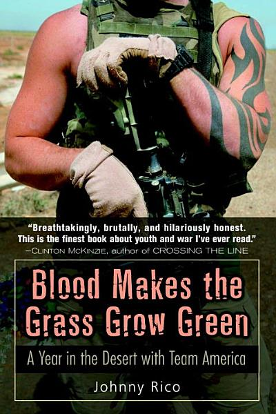 Download Blood Makes the Grass Grow Green Book