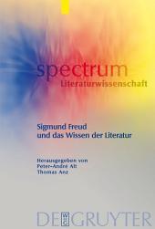 Sigmund Freud und das Wissen der Literatur