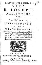 Lilium inter Spinas: Vita B. Joseph, Presbyteri