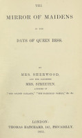 The Mirror of Maidens in the Days of Queen Bess PDF