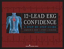 12 Lead EKG Confidence  Second Edition PDF