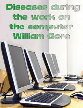 Diseases During the Work on the Computer