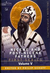 Nicene and Post-Nicene Fathers: First Series, Volume V St. Augustine: Anti-Pelagian Writings