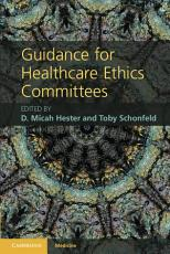Guidance for Healthcare Ethics Committees PDF