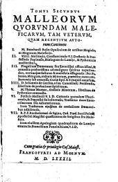 Malleorvm Qvorvndam Maleficarvm, Tam Vetervm quàm recentiorum authorum, Tomi Dvo: Volume 2