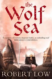 The Wolf Sea  The Oathsworn Series  Book 2  Book