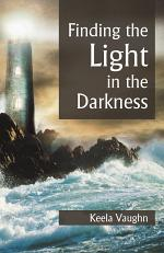 Finding the Light in the Darkness