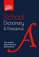Collins Gem School Dictionary and Thesaurus