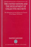 The United Nations and the Development of Collective Security PDF
