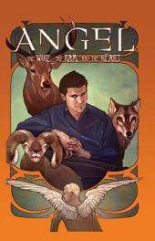 Angel: The Wolf, The Ram, and The Heart