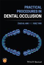 Practical Procedures in Dental Occlusion