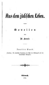 Aus dem jüdischen Leben: Novellen, Band 2