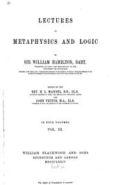 Lectures on Metaphysics and Logic: Volume 3