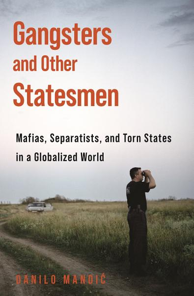 Download Gangsters and Other Statesmen Book