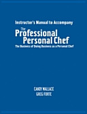 Instructor's Manual to Accompany the Professional Personal Chef