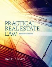 Practical Real Estate Law: Edition 7