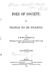 Foes of Society: Or, People to be Feared
