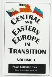 Central and Eastern Europe in Transition: Volume 1
