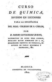Curso de química dividido en lecciones para la enseñanza del Real Colegio de San Carlos