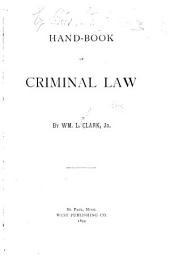 Hand-book of Criminal Law