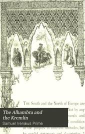 The Alhambra and the Kremlin: The South and the North of Europe
