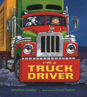 I m a Truck Driver