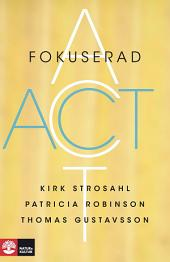 Fokuserad ACT