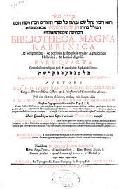 Bibliotheca magna rabbinica de scriptoribus & scriptis rabbinicis ordine alphabetico hebraicè & latinè digestis : pars quarta, complectens reliquas post ... duodecim alphabetici literas ..., in qua complures identidem interferuntur dissertationes & digressiones
