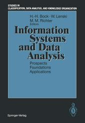 Information Systems and Data Analysis: Prospects — Foundations — Applications