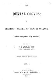 The Dental Cosmos: Volume 1
