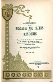 A Compilation of the Messages and Papers of the Presidents, 1789-1897: Volume 3, Issues 951-1425