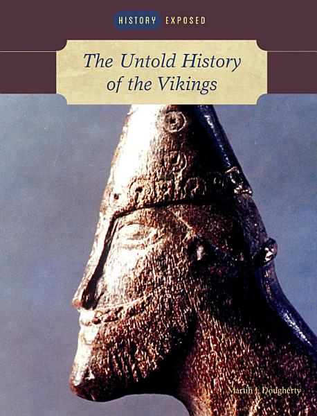 The Untold History of the Vikings