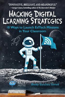Hacking Digital Learning Strategies