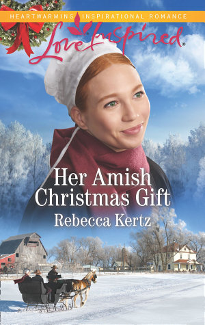 Her Amish Christmas Gift  Mills   Boon Love Inspired   Women of Lancaster County  Book 4