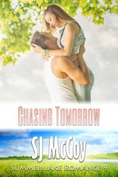 Chasing Tomorrow: Ben and Charlotte's Backstory (Summer Lake 9)
