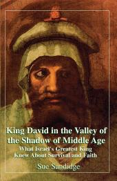 King David in the Valley of the Shadow of Middle Age